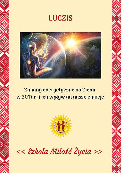 Zmiany energetyczne na Ziemi i ich wpływ na nasze emocje