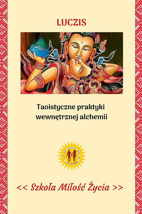 Taoistyczne praktyki wewnętrznej alchemii