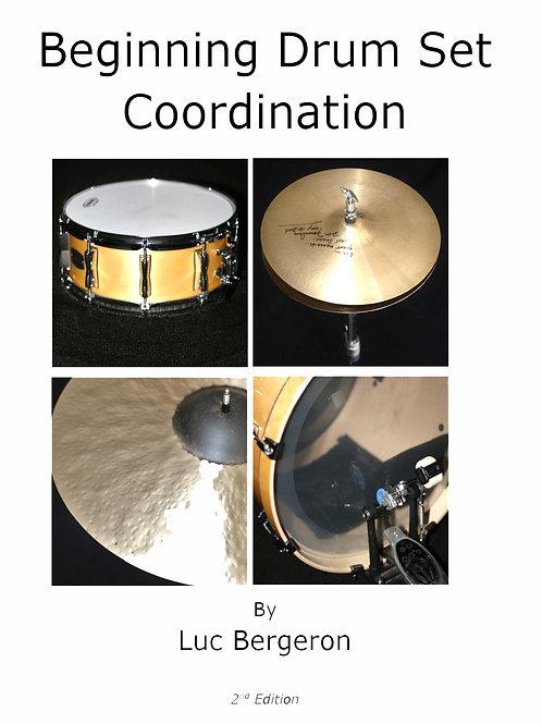 """""""Beginning Drum Set Coordination"""""""