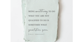 """""""Sometime what qualifies you"""" [Johnson] Encouragement Card"""