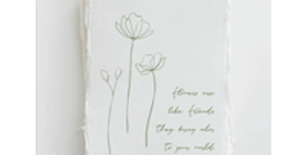 """""""Flowers are like Friends"""" Plant Floral Greeting Card"""