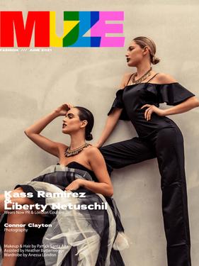 Kass Ramirez & Liberty Netuschil - MUZE Magazine Cover Story