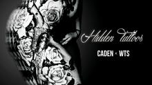 """""""Hidden Tattoos"""" x Caden - Prod x WTS"""