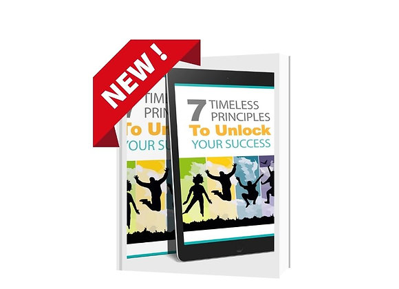 7 Timeless Principles to Unlock Your Success