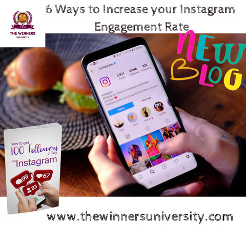 6 Ways to Increase your Instagram Engagement Rate (For Beginners)