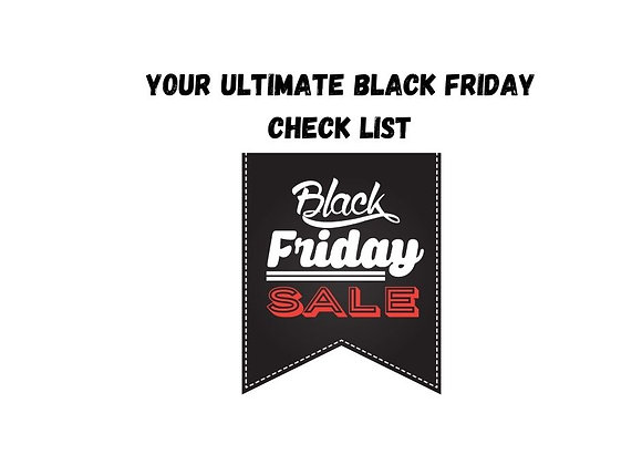Your Ultimate Black Friday Marketing Check List