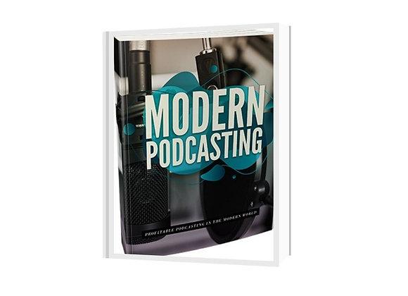 Modern Podcasting Training Guide