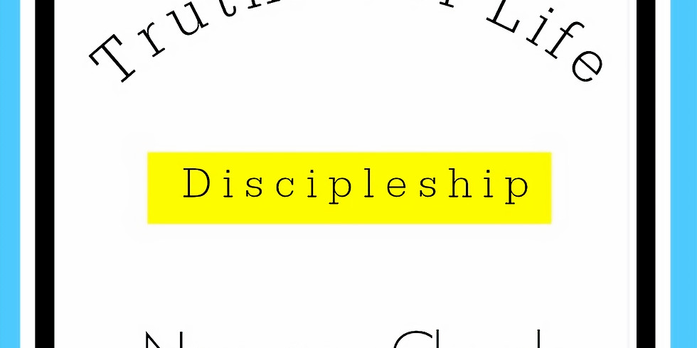 Truths For Life Discipleship Class
