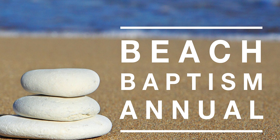 POSTPONED-- Annual Church Picnic and Beach Water Baptism