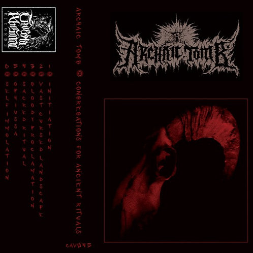Archaic Tomb ‎– Congregations For Ancient Rituals TAPE