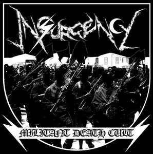 Insurgency – Militant Death Cult LP