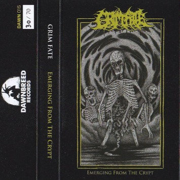 Grim Fate – Emerging From The Crypt TAPE