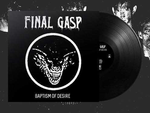 "Final Gasp - Baptism of Desire 10""MLP (Black & White Cover)"