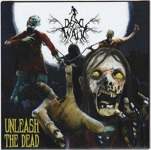 """Dead Will Walk – Unleash The Dead 7""""EP"""
