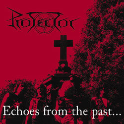 Protector - Echoes From The Past CD