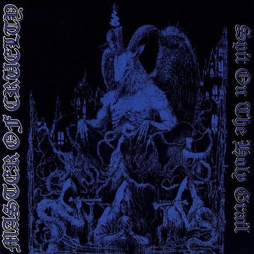 Master Of Cruelty – Spit On The Holy Grail LP (Black Vinyl)