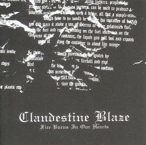 Clandestine Blaze ‎– Fire Burns In Our Hearts CD