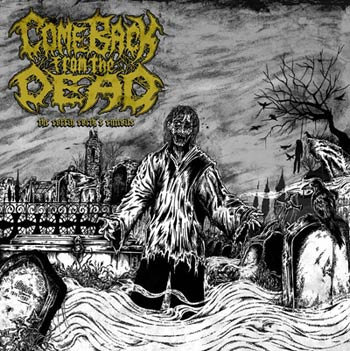 Come Back from the Dead - The Coffin Earth's Entrails LP
