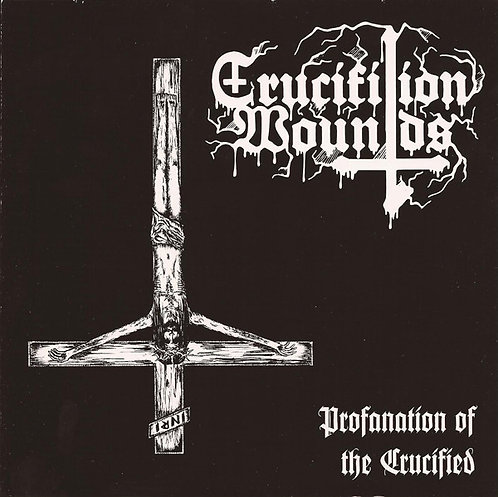 """Crucifixion Wounds / Chaosbaphomet – Profanation Of The Crucified Split 7""""EP"""