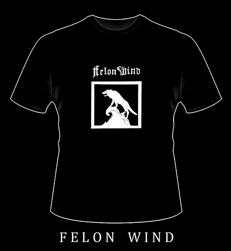 Felon Wind - Ipse Faciet SHIRT