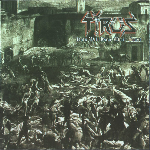 Tyrus - Rats Will Have Their Feast CD