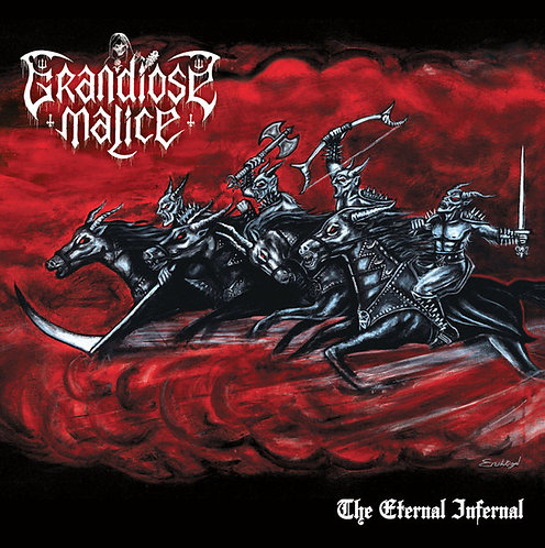 Grandiose Malice - The Eternal Infernal CD