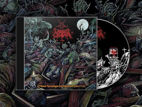 Caedes Cruenta - Of Ritual Necrophagia & Mysterious Ghoul Cults CD
