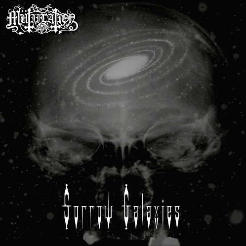 Mütiilation - Sorrow Galaxies DIGI-CD