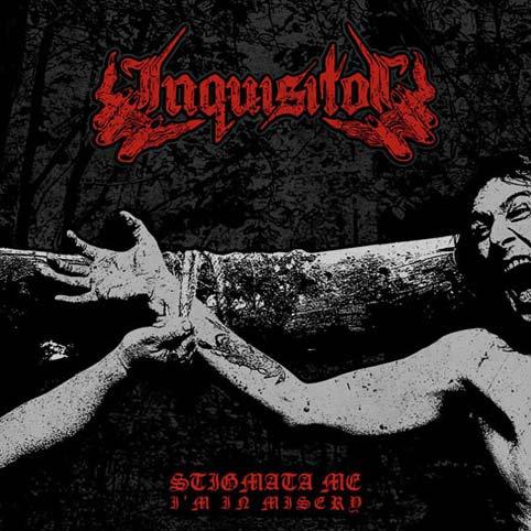 Inquisitor - Stigmata Me, I'm in Misery LP