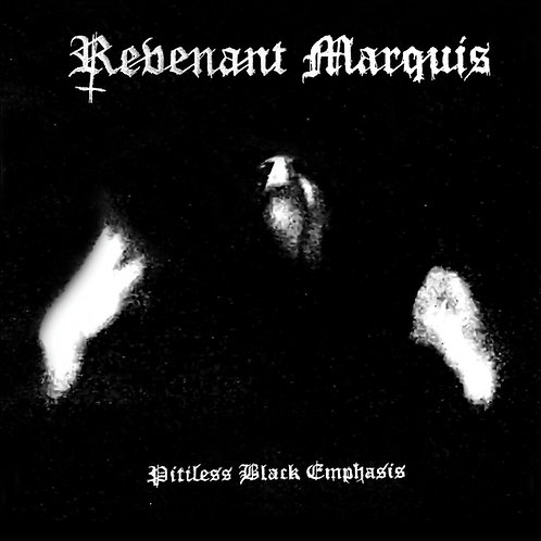 Revenant Marquis - Pitiless Black Emphasis CD