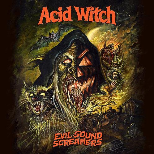 Acid Witch – Evil Sound Screamers LP