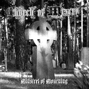 Church Of Misery – Minstrel Of Mourning CD