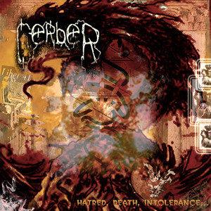 Cerber – Hatred, Death, Intolerance... CD