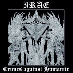 Irae - Crimes Against Humanity DIGI-CD