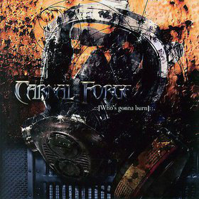 Carnal Forge – Who's Gonna Burn CD