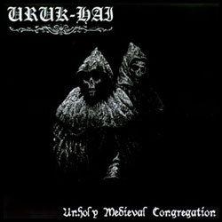 Uruk-Hai - Unholy Medieval Congregations LP