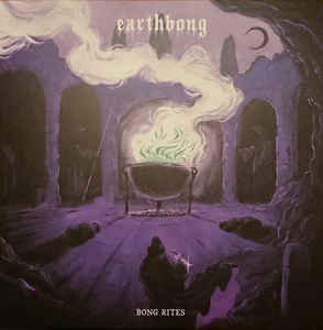 Earthbong - Bong Rites 2xLP (Black Seed Edition)