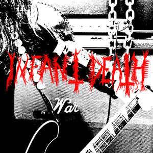 Infant Death – War LP