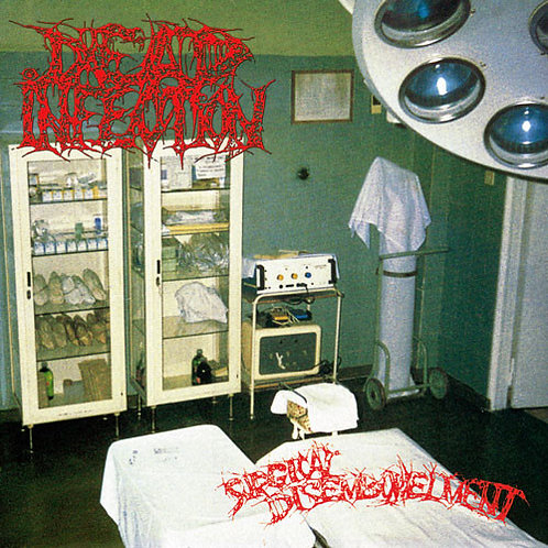 Dead Infection ‎– Surgical Disembowelment Digi-CD