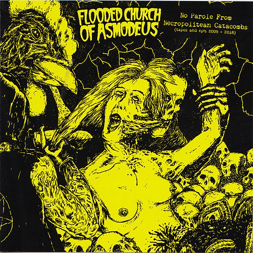 Flooded Church of Asmodeus - No Parole from Necropolitean Catacombs CD