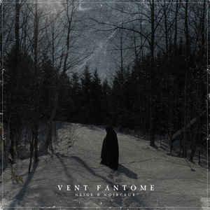 Neige et Noirceur - Vent Fantome LP