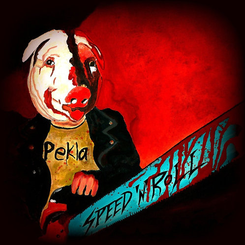 Pekla - Speed'n'Roll CD
