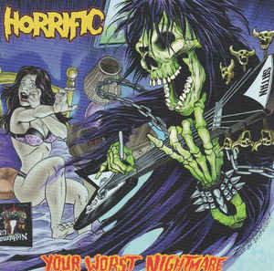 Horrific – Your Worst Nightmare LP