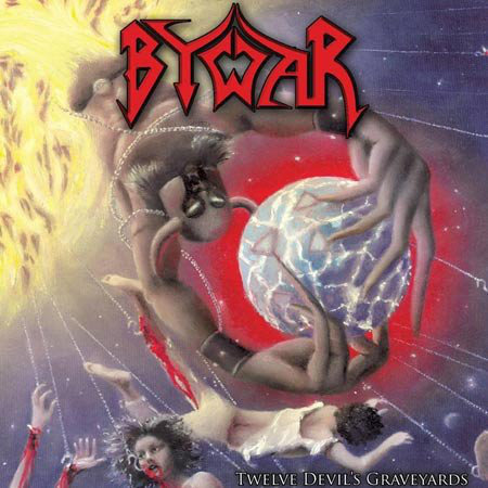 Bywar ‎– Twelve Devil's Graveyards LP