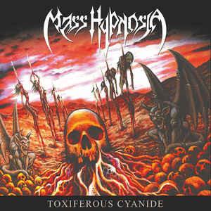 Mass Hypnosia - Toxiferous Cyanide LP