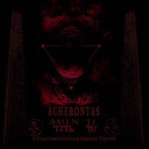 Acherontas – Amenti (Catacomb Chants & Oneiric Visions) - Digi-CD