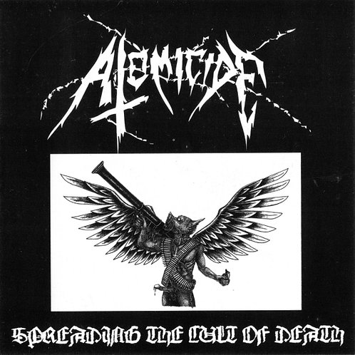 Atomicide - Spreading The Cult Of Death CD