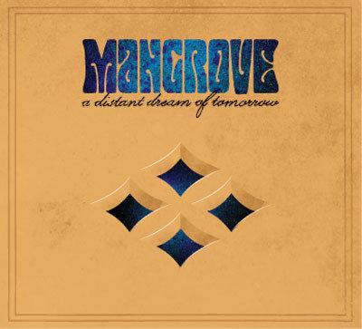 Mangrove - A Distant Dream Of Tomorrow DIGI-CD