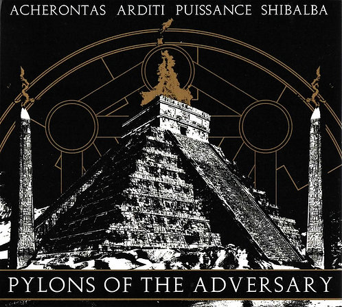 Acherontas / Arditi / Puissance / Shibalba - Pylons Of The Adversary LP