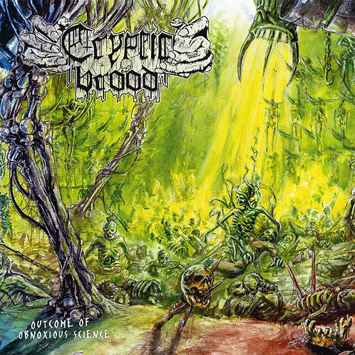 Cryptic Brood - Outcome of Obnoxious Science CD (KS)